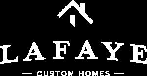 Lafaye Custom Homes